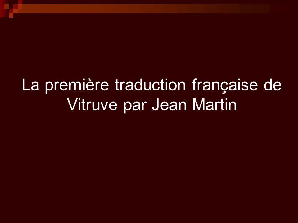 La première traduction française de Vitruve par Jean Martin