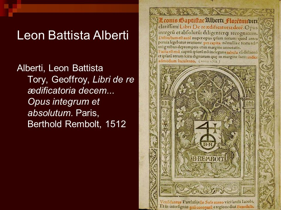 "alberti and de re aedificato ""de re aedificato- tion of its edge length and the diagonal euclid ria"" [1  alberti's ideas remained the classic section in art,."