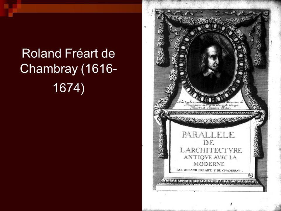 Roland Fréart de Chambray (1616-1674)