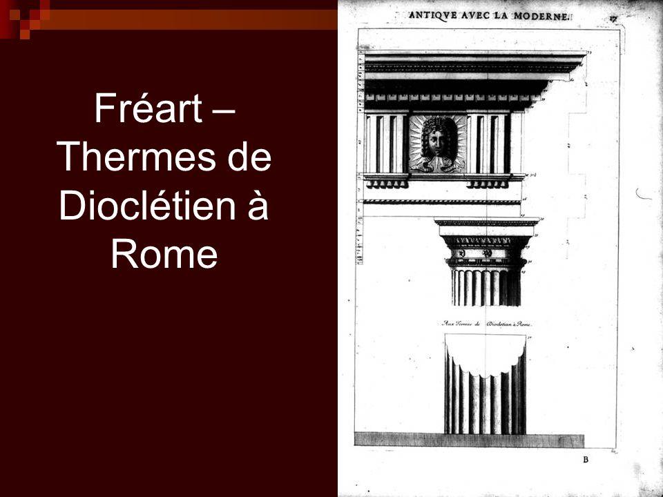 Fréart – Thermes de Dioclétien à Rome