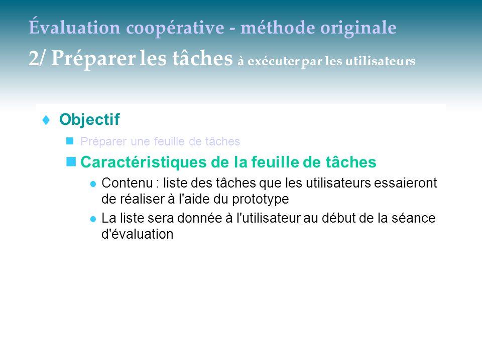 Évaluation coopérative - méthode originale 2/ Préparer les tâches à exécuter par les utilisateurs