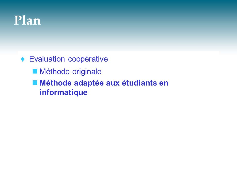Plan Evaluation coopérative Méthode originale