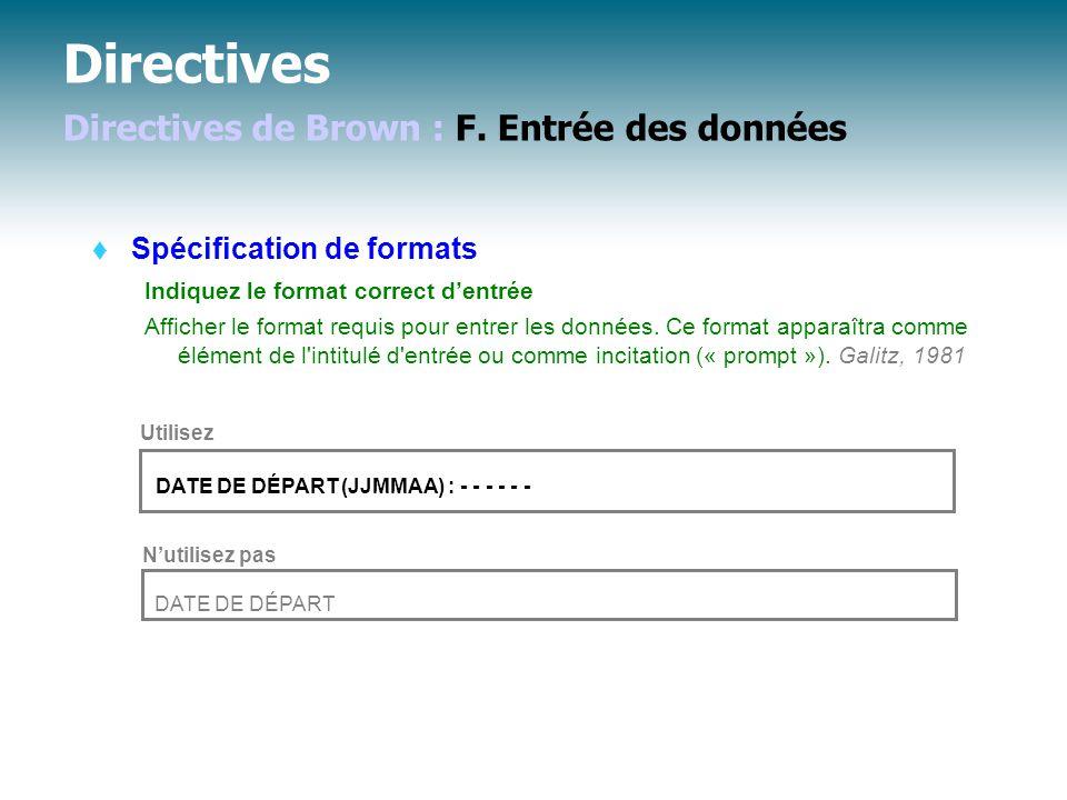 Directives Directives de Brown : F. Entrée des données