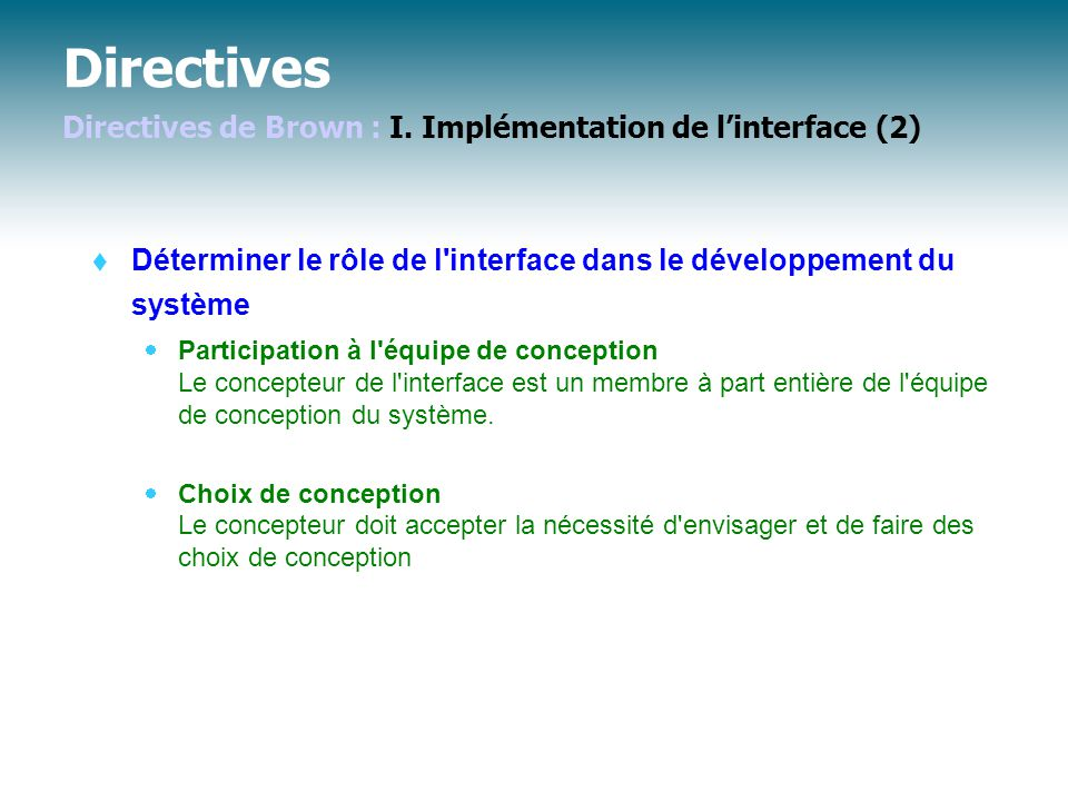 Directives Directives de Brown : I. Implémentation de l'interface (2)