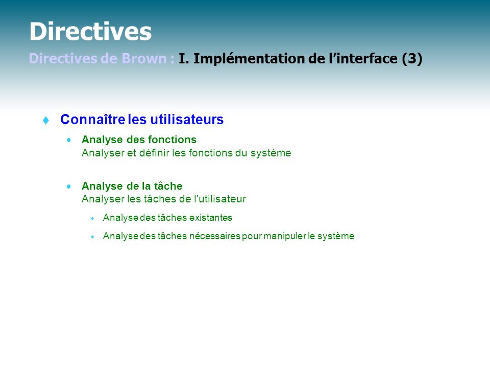 Directives Directives de Brown : I. Implémentation de l'interface (3)