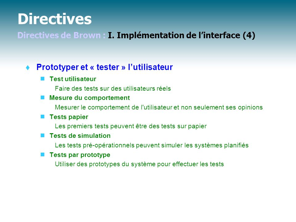 Directives Directives de Brown : I. Implémentation de l'interface (4)