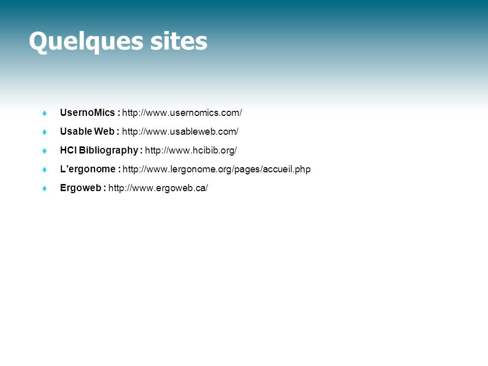 Quelques sites UsernoMics : http://www.usernomics.com/