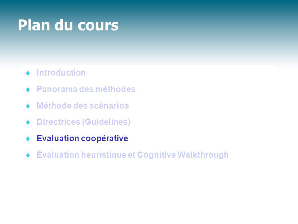 Plan du cours Introduction Panorama des méthodes Méthode des scénarios