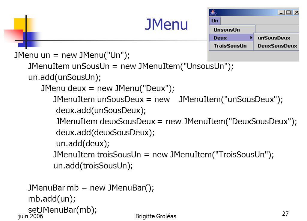 JMenu JMenu un = new JMenu( Un );