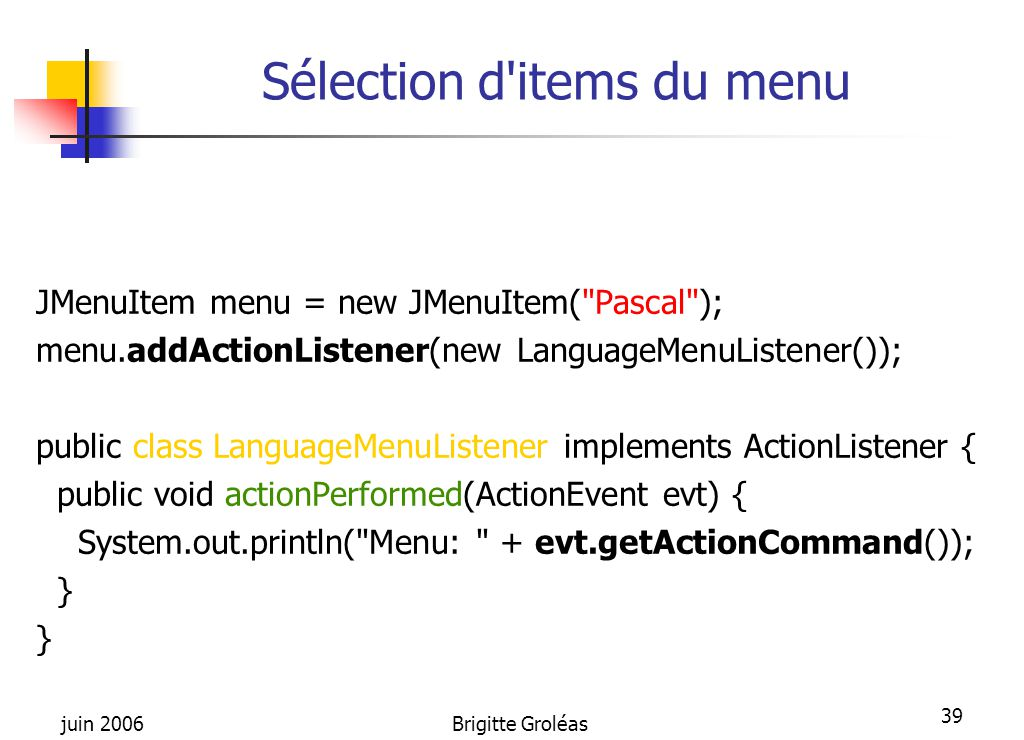 Sélection d items du menu