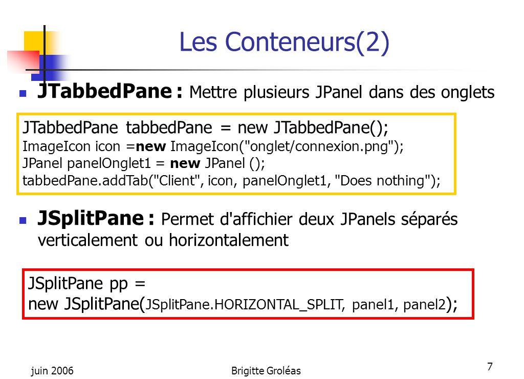 Les Conteneurs(2) JTabbedPane : Mettre plusieurs JPanel dans des onglets.