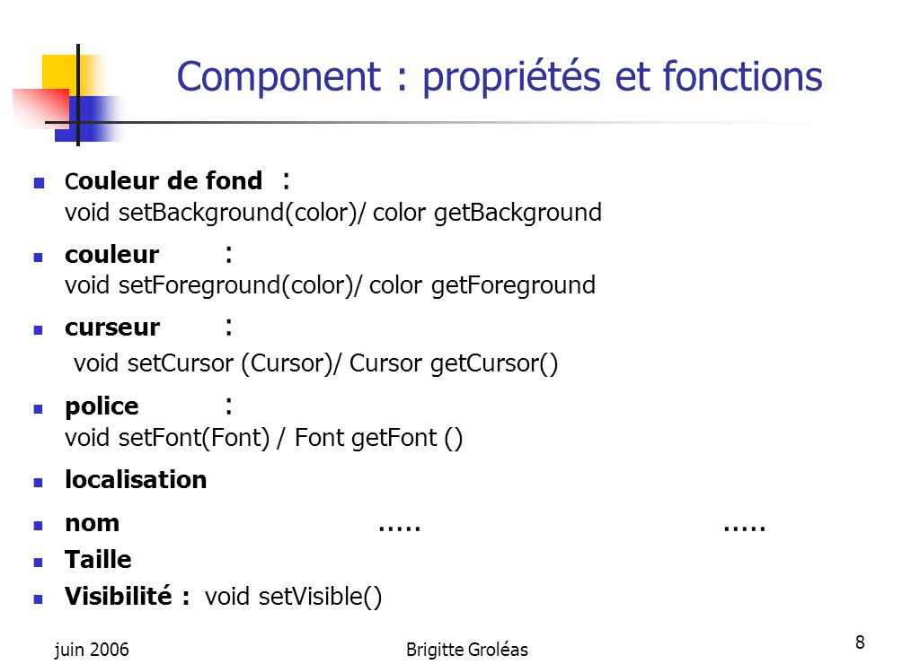 Component : propriétés et fonctions