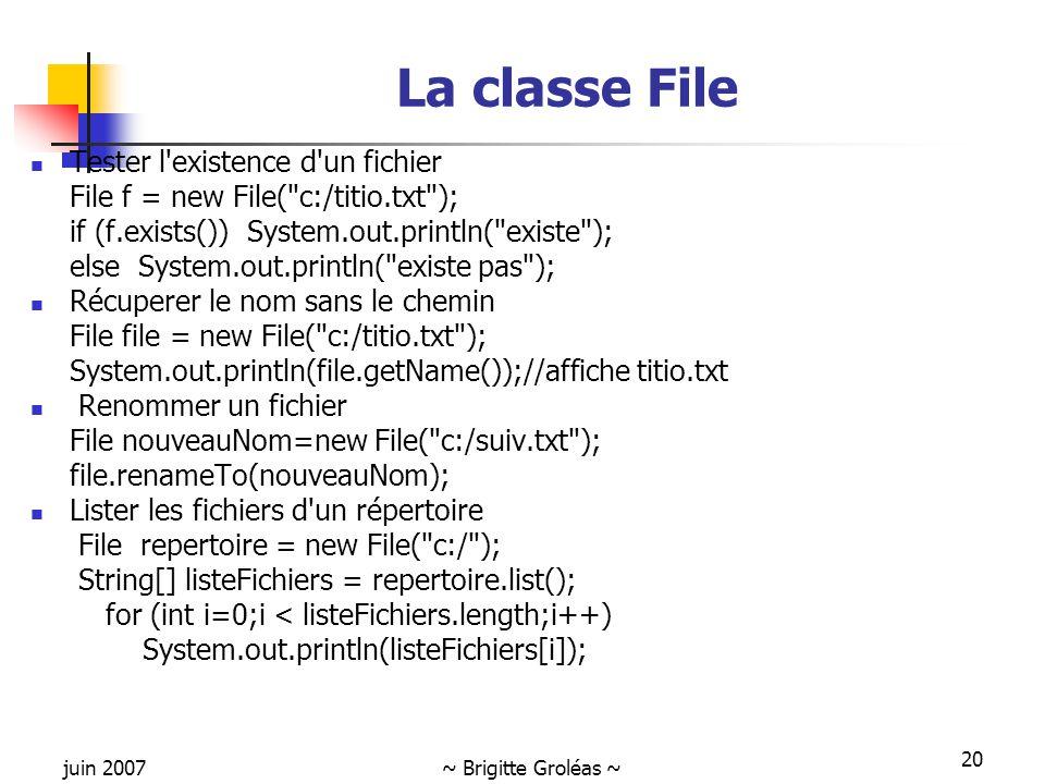 La classe File Tester l existence d un fichier