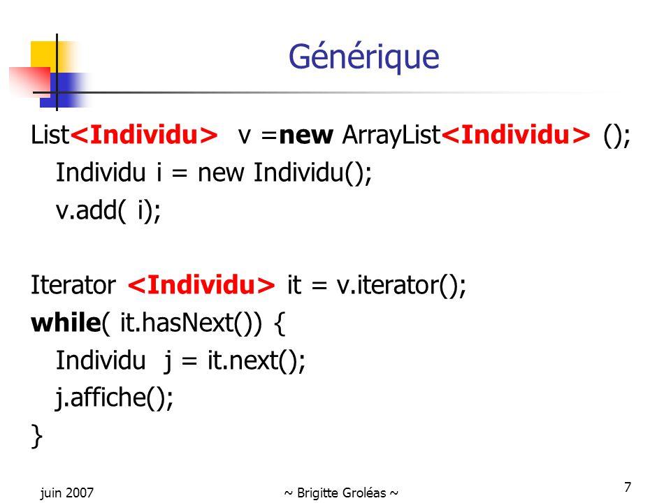 Générique List<Individu> v =new ArrayList<Individu> ();