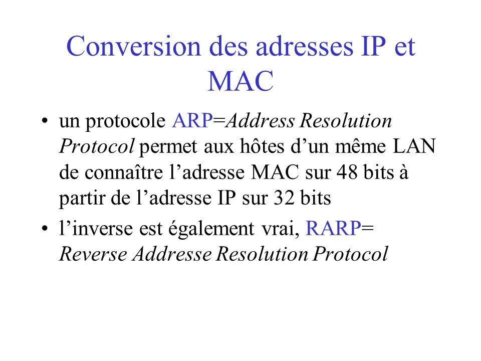 Conversion des adresses IP et MAC