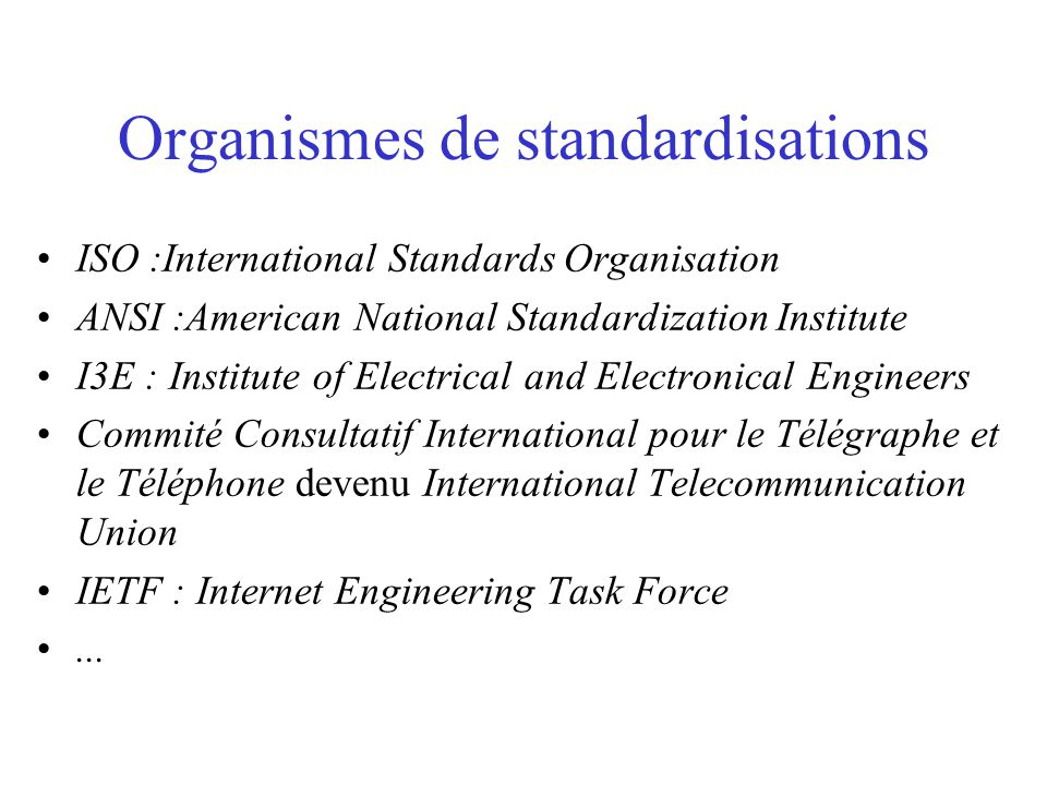 Organismes de standardisations