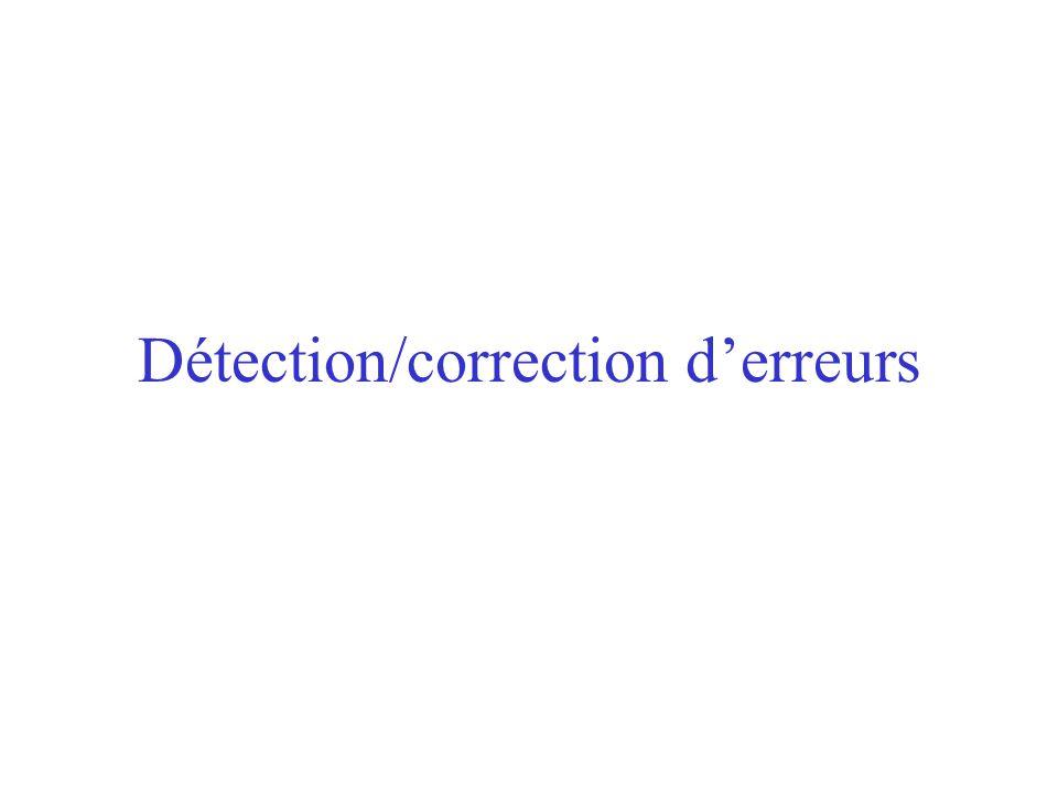 Détection/correction d'erreurs