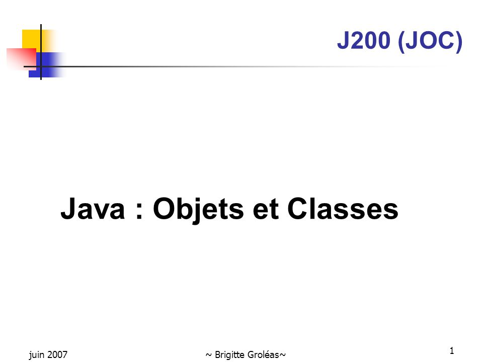 Java : Objets et Classes