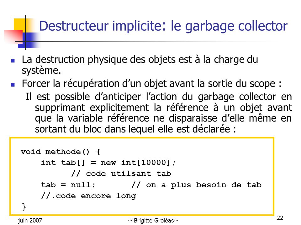 Destructeur implicite: le garbage collector