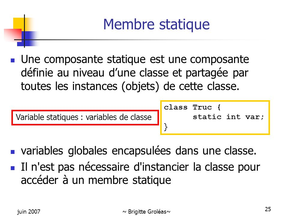 Variable statiques : variables de classe