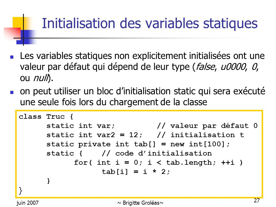 Initialisation des variables statiques