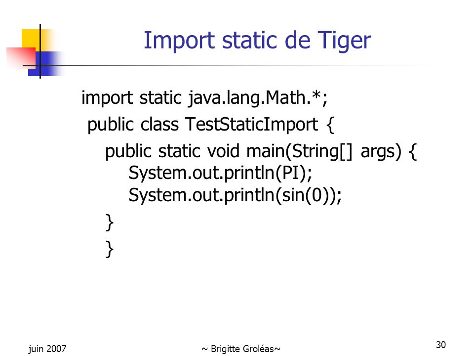Import static de Tiger import static java.lang.Math.*;