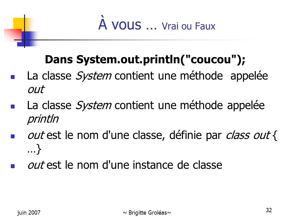 Dans System.out.println( coucou );