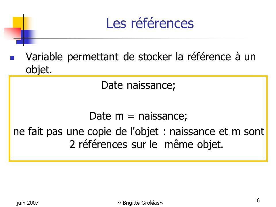 Les références Variable permettant de stocker la référence à un objet.