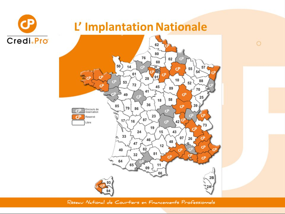 L' Implantation Nationale