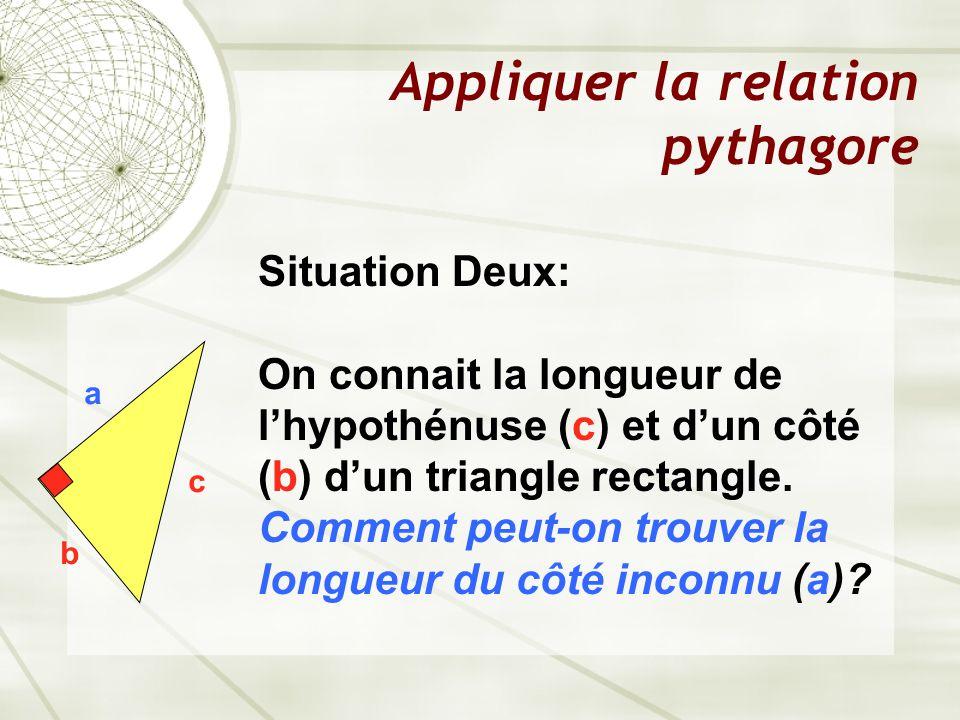 Appliquer la relation pythagore