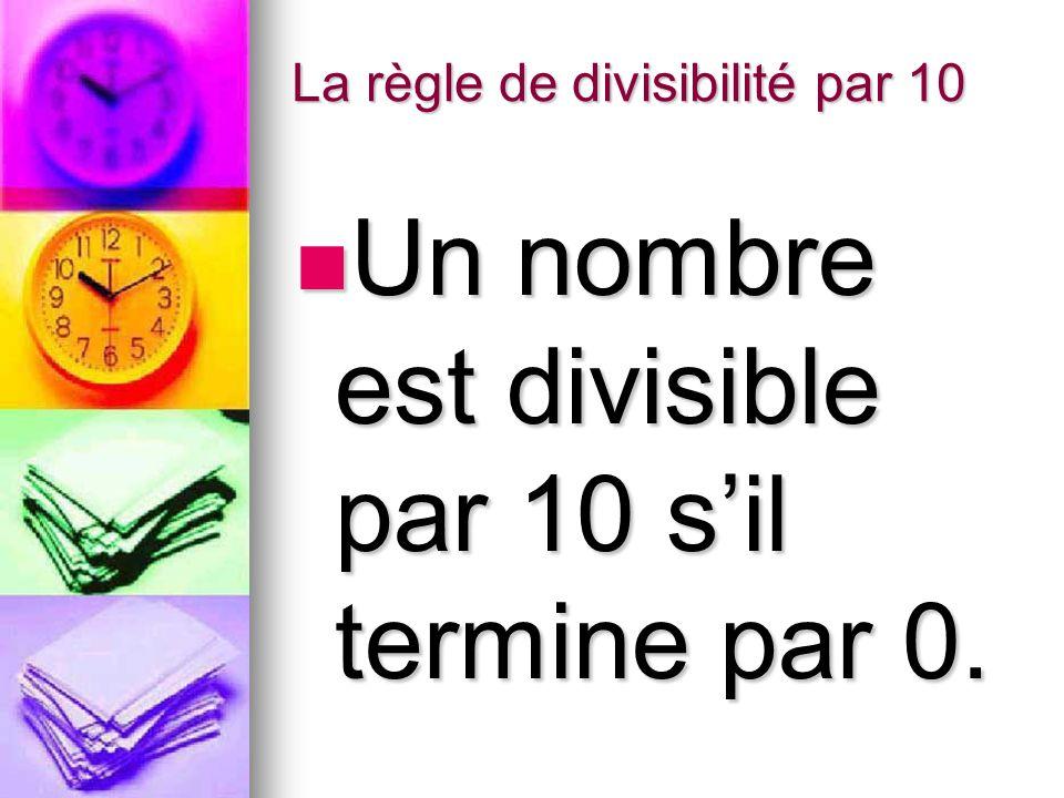 La règle de divisibilité par 10