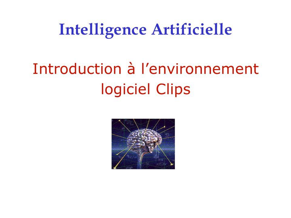 Introduction à l'environnement logiciel Clips