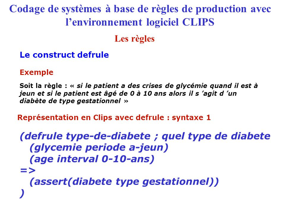 Représentation en Clips avec defrule : syntaxe 1