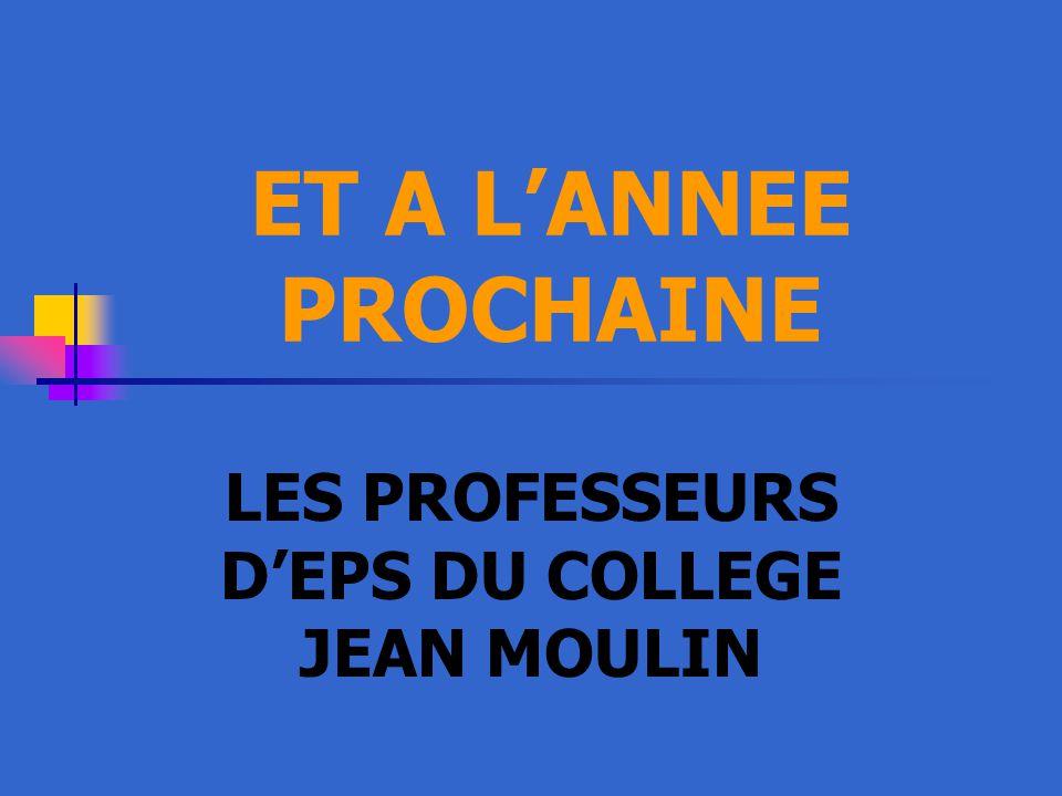 LES PROFESSEURS D'EPS DU COLLEGE JEAN MOULIN