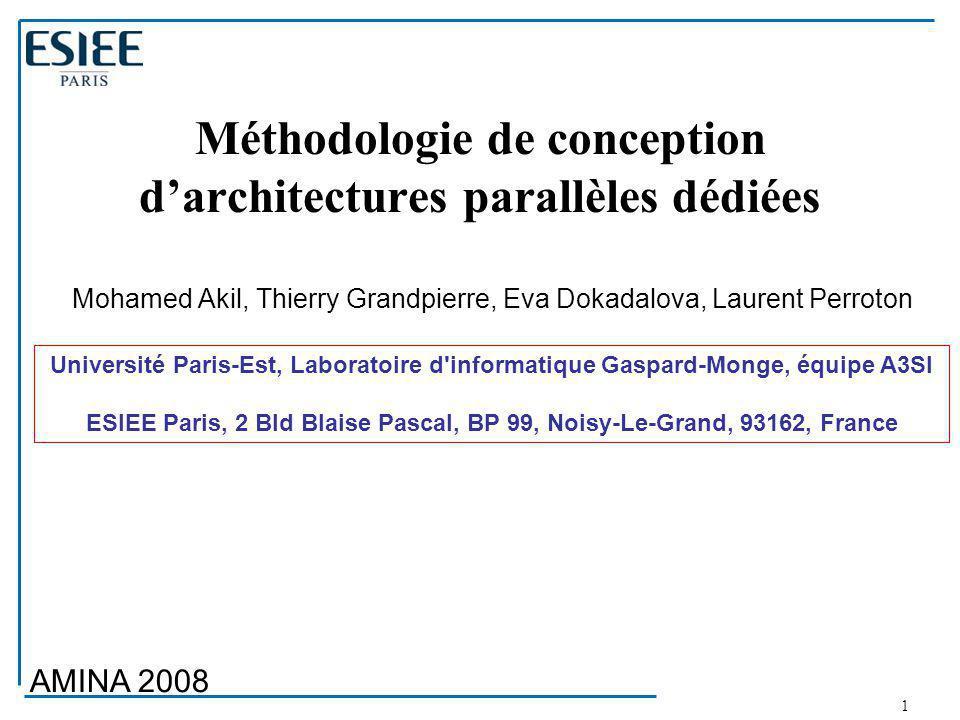 Méthodologie de conception d'architectures parallèles dédiées