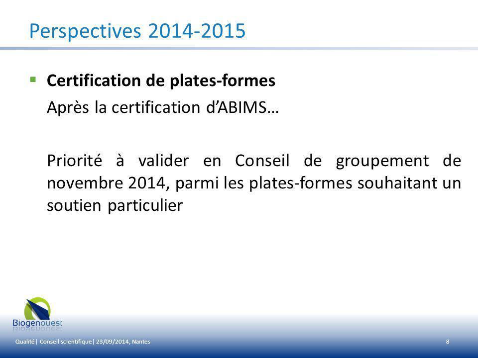Perspectives 2014-2015 Certification de plates-formes
