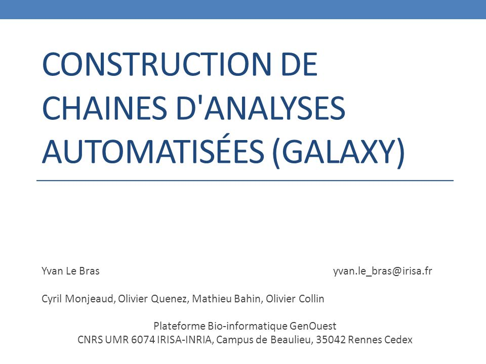 Construction de chaines d analyses automatisées (Galaxy)