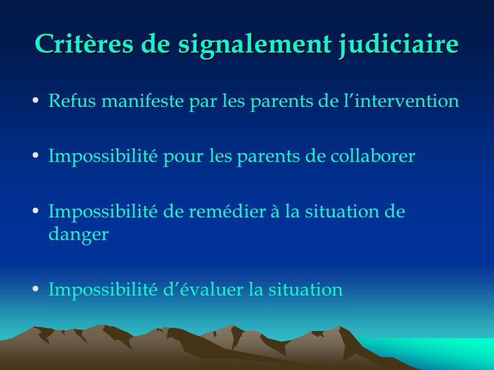 Critères de signalement judiciaire