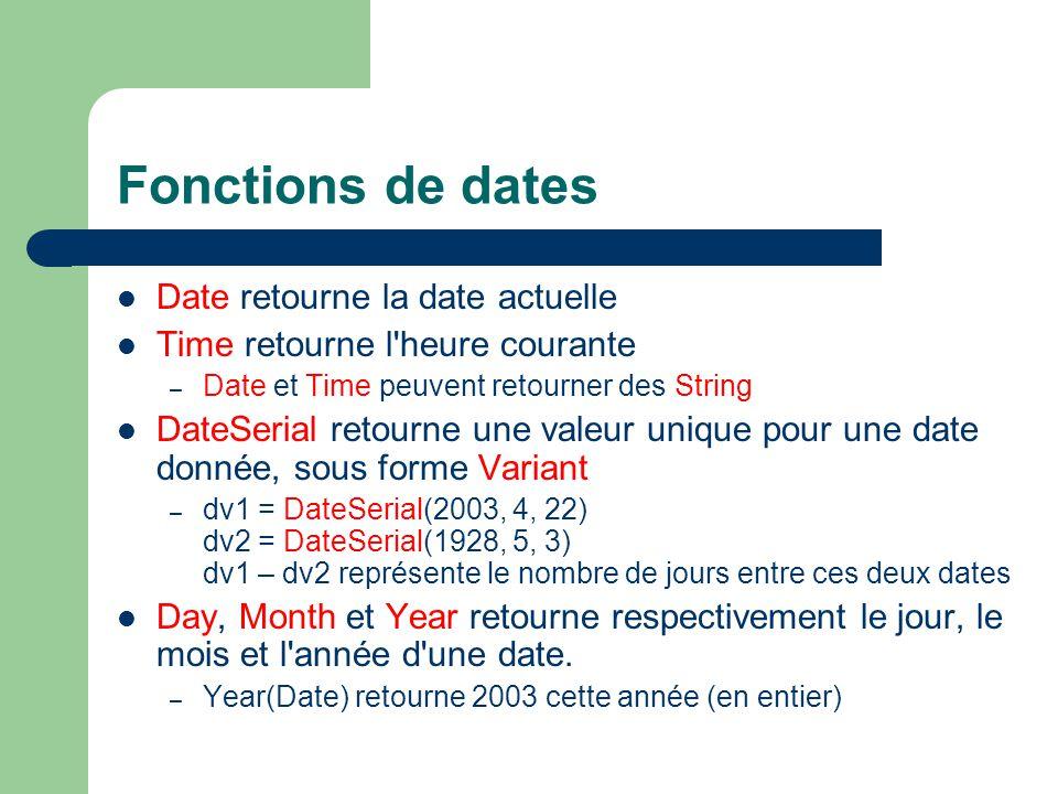 Fonctions de dates Date retourne la date actuelle