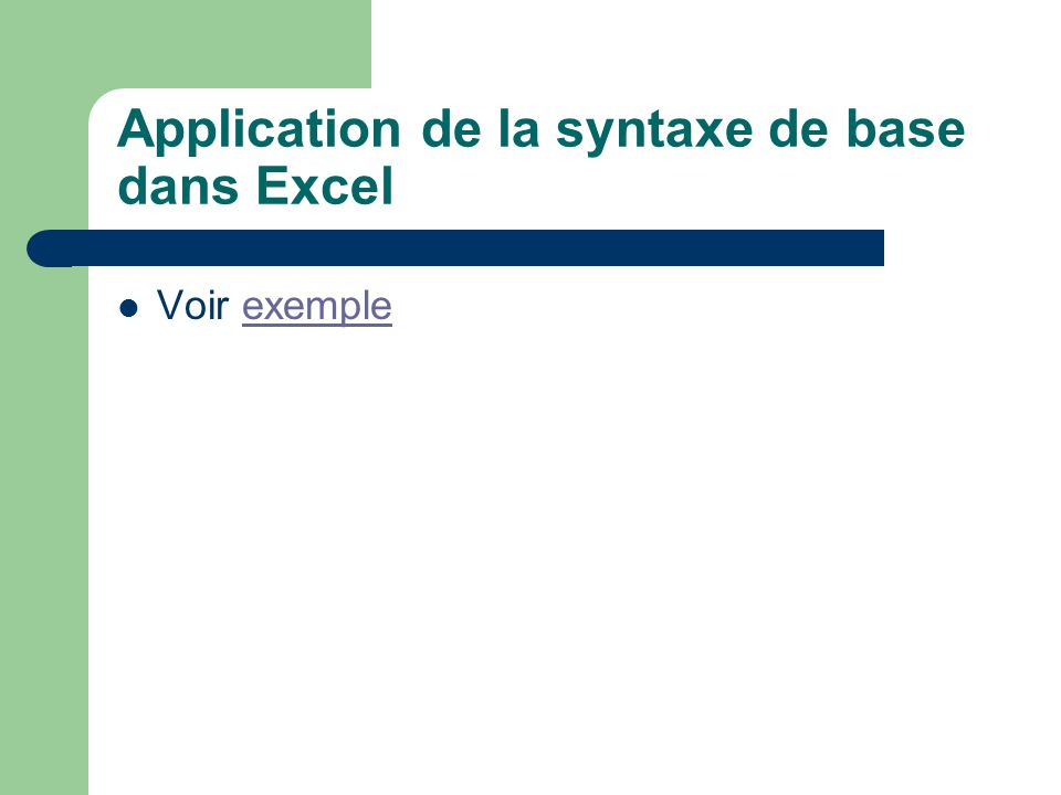 Application de la syntaxe de base dans Excel