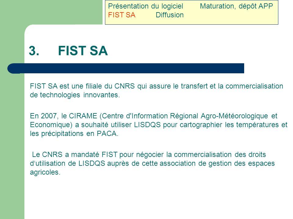 3. FIST SA Présentation du logiciel Maturation, dépôt APP