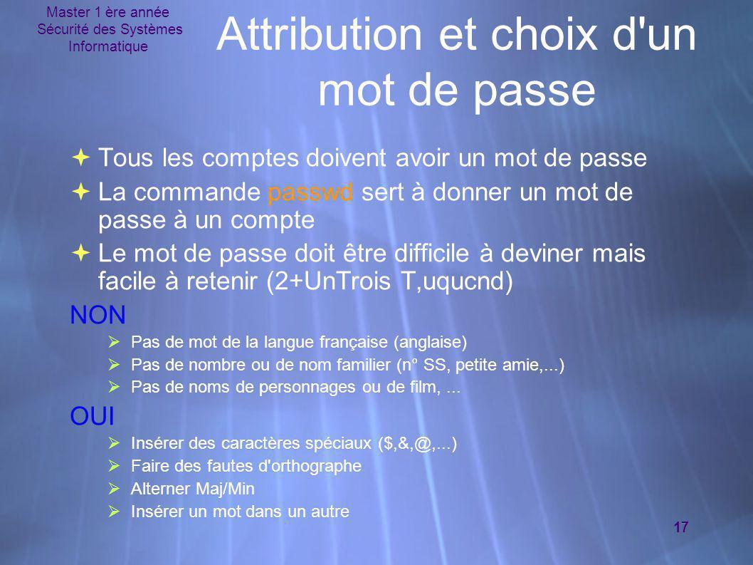 Attribution et choix d un mot de passe