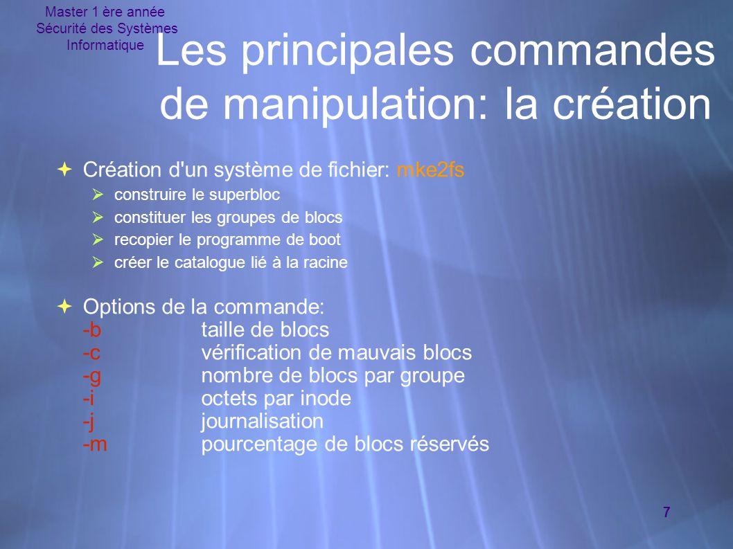 Les principales commandes de manipulation: la création
