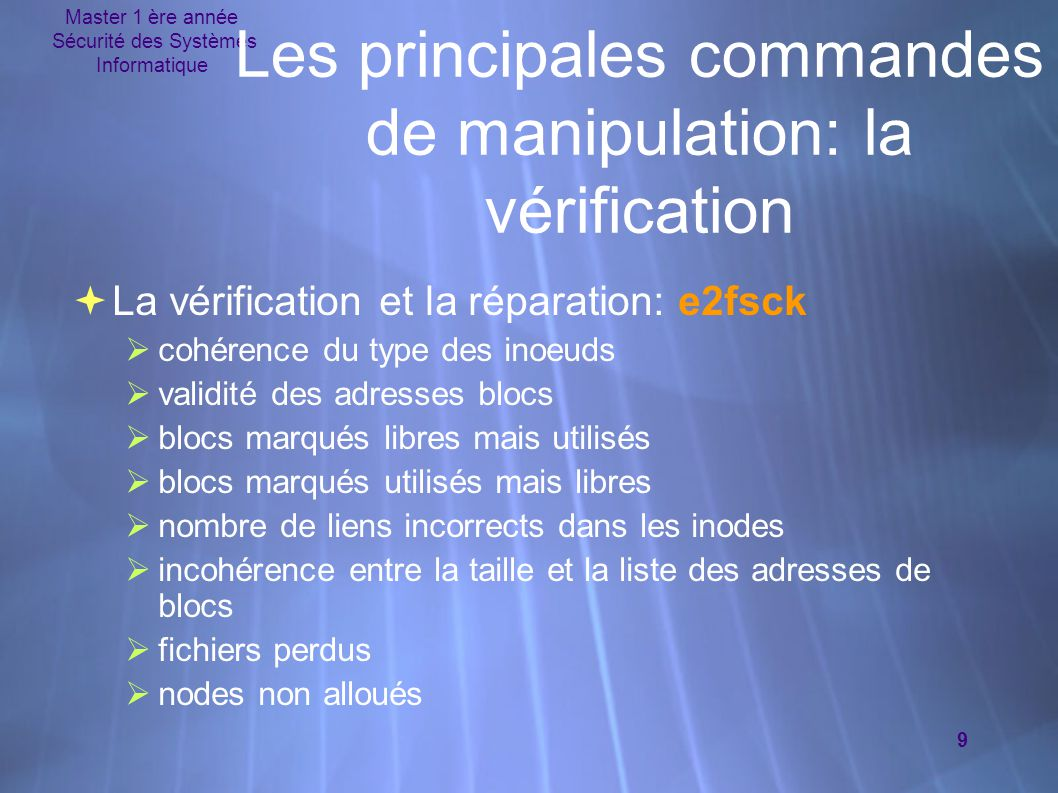 Les principales commandes de manipulation: la vérification