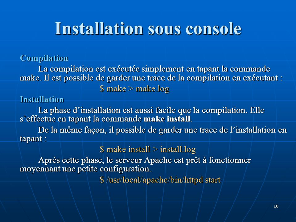 Installation sous console