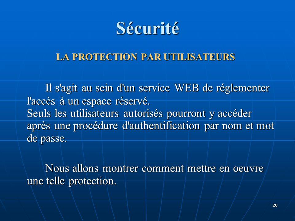LA PROTECTION PAR UTILISATEURS