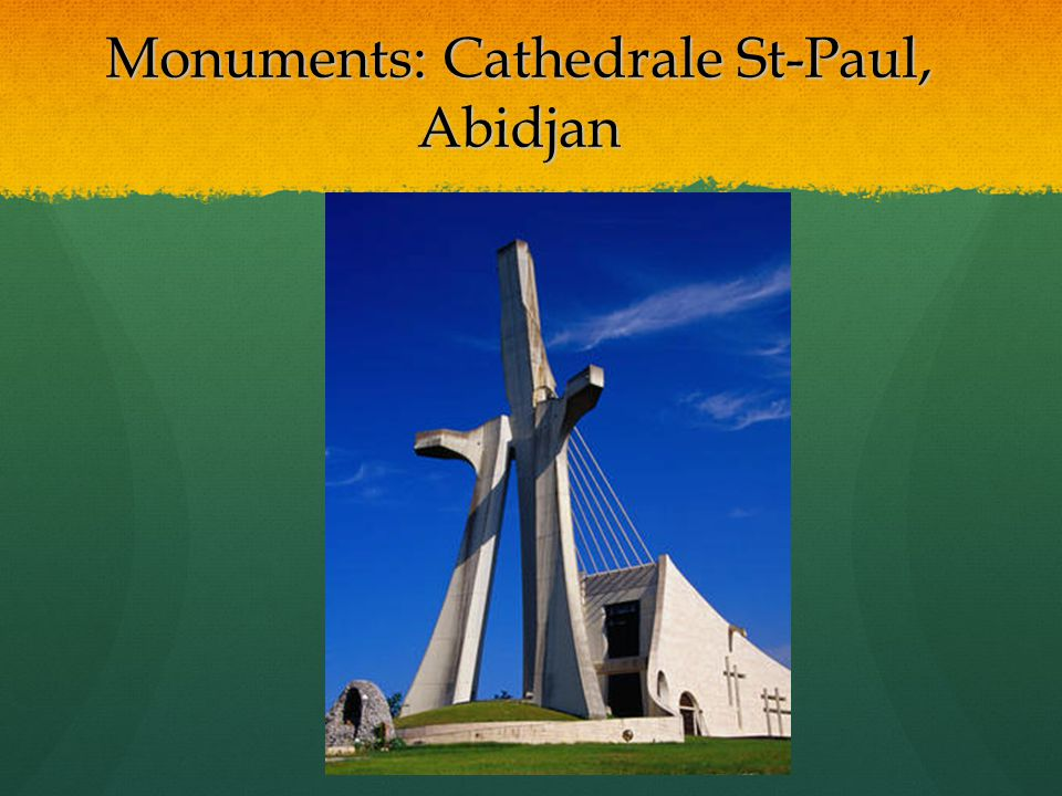 Monuments: Cathedrale St-Paul, Abidjan