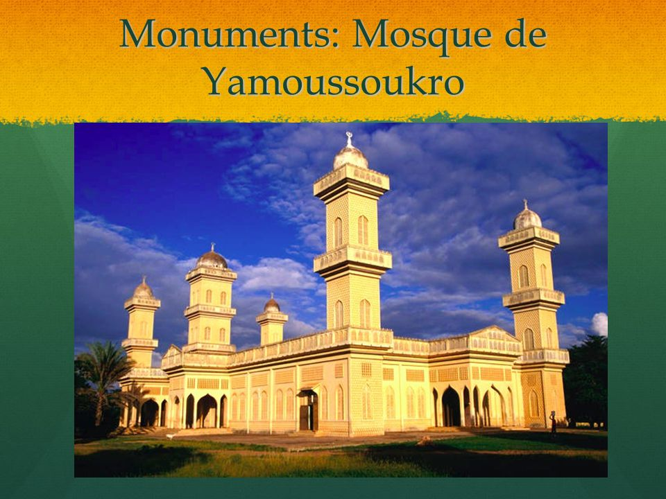 Monuments: Mosque de Yamoussoukro