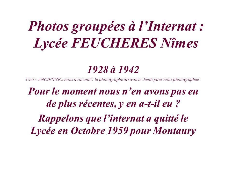 Photos groupées à l'Internat : Lycée FEUCHERES Nîmes