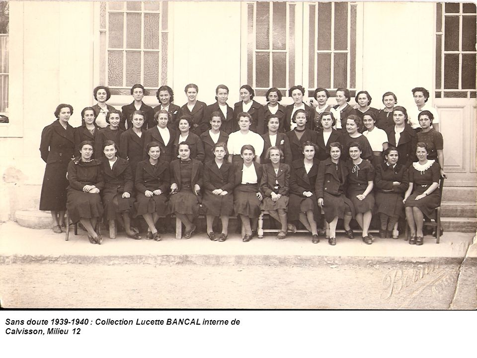 Sans doute 1939-1940 : Collection Lucette BANCAL interne de Calvisson, Milieu 12
